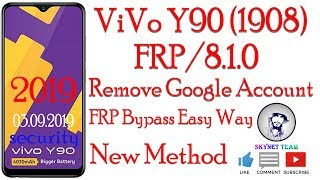 Vivo Y90 (1908) Android 8.1.0 Google Account Remove FRP Lock Bypass
