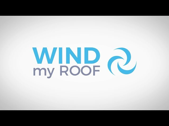 WIND my ROOF - a wind of change