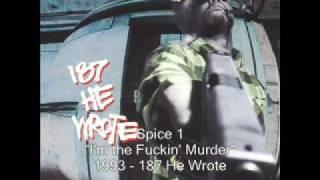 Spice 1 - I'm the Fuckin' Murder