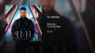 13. Tu Vecina Feat. Ty Dolla $ign | Maluma | Álbum: 11 : 11 (Audio Oficial)