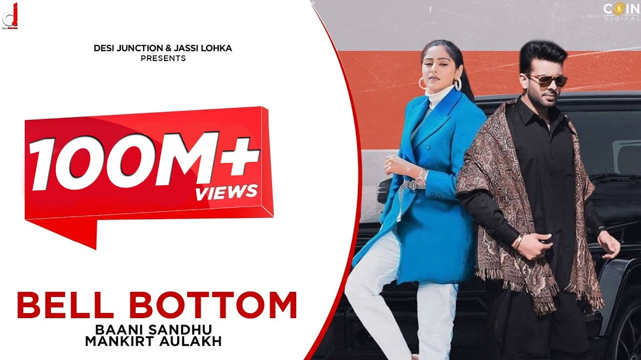 Bell Bottom Lyrics | Baani Sandhu Ft. Mankirt Aulakh | Gur Sidhu | Latest Songs