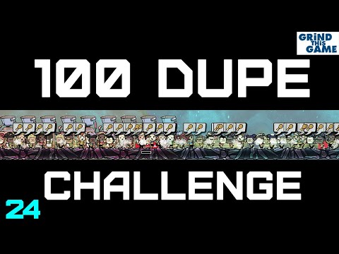 100 Dupe Challenge #24 - Oxygen Not Included - Steam Rocket Blast Off
