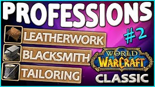 Classic Vanilla WoW Professions Overview/Guide: Tailoring, Leatherworking, Blacksmithing