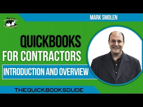 QuickBooks For Contractors - Introduction And Overview