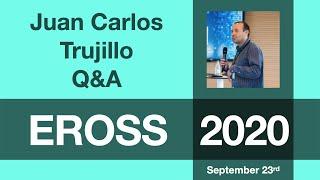 Juan Carlos Trujillo: Q&A Session