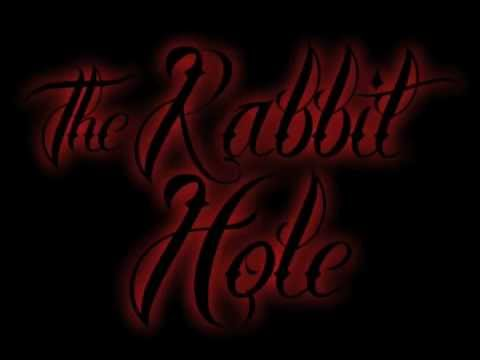 The Rabbit Hole by Tonic Gramz