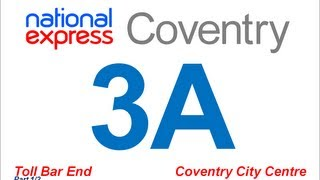National Express Coventry: Route #3A (Toll Bar End - City Centre) [Part 1/2]