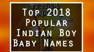 Top 40 Modern Boy Baby Names 2017 - 2018 Popular Indian Baby Boy Girl Names