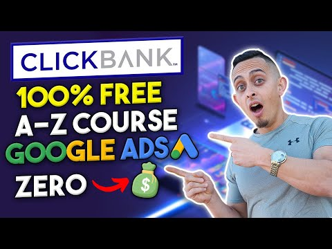 FREE Clickbank Affiliate Marketing Course & Complete A-Z Blueprint For Beginners 2021 (Google Ads)