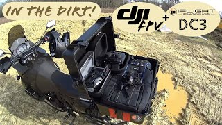 DJI FPV and iFlight DC3 - In The Dirt!