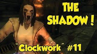 "Skyrim THE SHADOW! ""Clockwork"" #11 (Xbox One & PS4 Mods)"