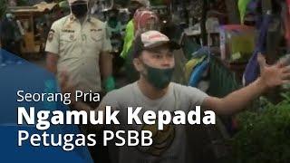 Seorang Pria Ngamuk setelah Tahu Istrinya Terjaring Razia Petugas PSBB di Kawasan Rawasari, Jakarta