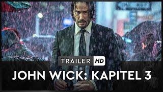 John Wick Kapitel 3 Film Trailer