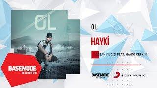 Hayki feat. Hayko Cepkin - Çoban Yıldızı | Official Audio