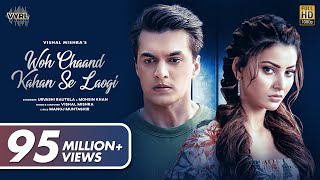 Woh Chaand Kahan Se Laogi (Official Video) Vishal Mishra | Urvashi Rautela, Mohsin Khan |Muntashir M  IMAGES, GIF, ANIMATED GIF, WALLPAPER, STICKER FOR WHATSAPP & FACEBOOK