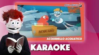 Acquerello acquatico_ versione karaoke - Canzoni per bambini di Mela Music
