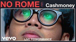 No Rome Cashmoney