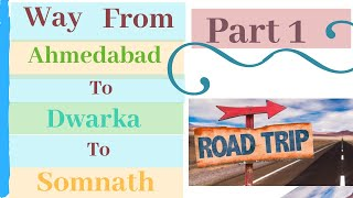 Way To DWARKA Road trip | EP 01 - Ahmedabad To Somnath | Jazzi Vlogs | New year Vlog