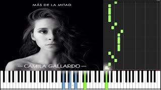 Más de la mitad - Camila Gallardo PIANO TUTORIAL