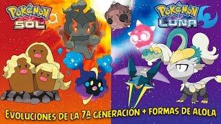[GUIA] Evoluciones De Los Pokémon De 7ª Generación + Formas De Alola - Pokémon Sol Y Luna