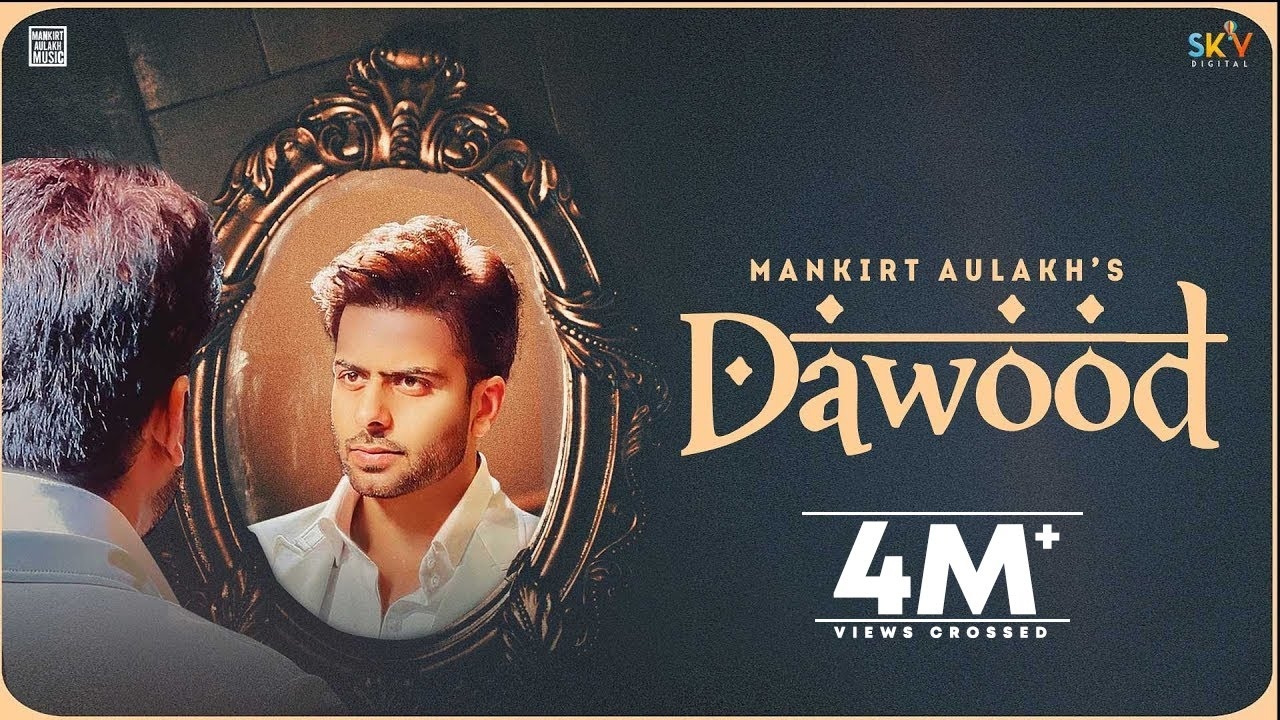 Dawood Song Lyrics by  Mankirt Aulakh