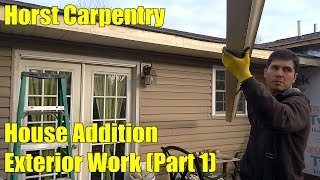 House Addition | Exterior Work (Part 1) | Day 73 & 74