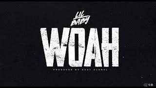 Woah - Lil Baby (10 hours)