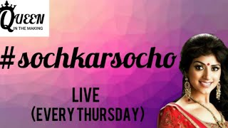 Soch Kar Socho #live