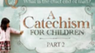 Children's Catechism - Paul Washer