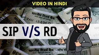 SIP  v/s RD | Which is better for investment ? (Hindi)