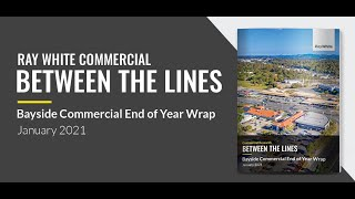 Bayside Commercial End of Year Wrap - January 2021