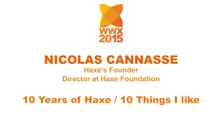 """10 years of Haxe / 10 things I like"" by Nicolas Cannasse"