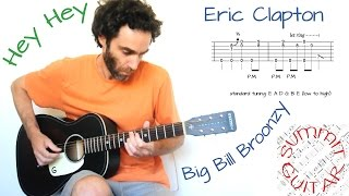 Hey Hey (Big Bill Broonzy) - in the style of Eric Clapton - Guitar lesson / tutorial with tablature