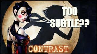 Contrast - Subtlety Fail (Guys VS Games)