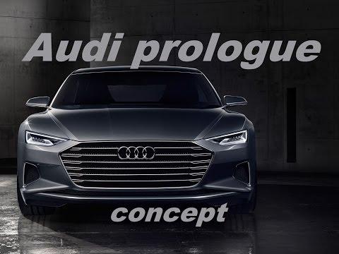 Audi prologue ! Узнай какой будет Audi A9 !