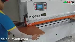 Máy Dán Cạnh Tự Động 5-6 Chức Năng Holztek Pro-500a | Đại Phúc Vinh CNC
