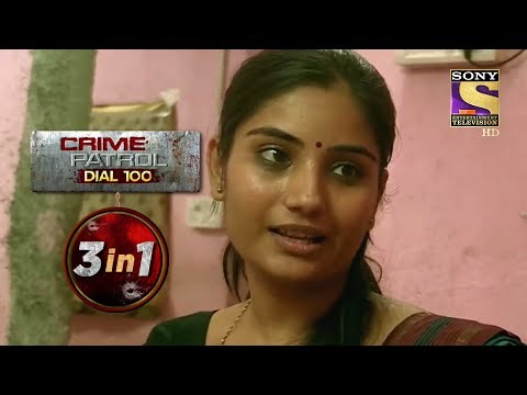 Crime Patrol Dial 100 | Episodes 4 To 6 | 3 In 1 Webisodes