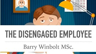 Barry Winbolt on The 'Disengaged' Employee