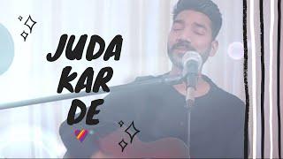 YOGI - Juda Kar De (Live Acoustic) - officialyogi