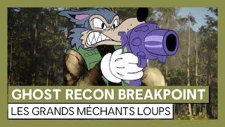 Ghost Recon Breakpoint - Les Grands Méchants Loups [OFFICIEL] VOSTFR