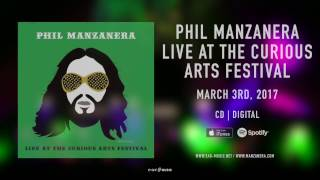 "Phil Manzanera ""Live At The Curious Arts Festival"" - out March 3rd, 2017"