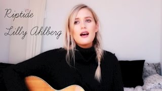 Riptide   Vance Joy (Re Cover By Lilly Ahlberg)