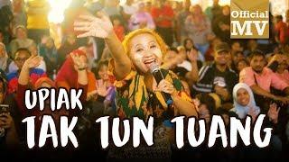 Lagu Upiak Tak Tun Tuang