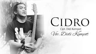 Lirik Lagu dan Kunci Gitar Didi Kempot - Cidro, The Godfather of Broken Hearth