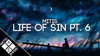 MitiS - Life Of Sin Pt. 6