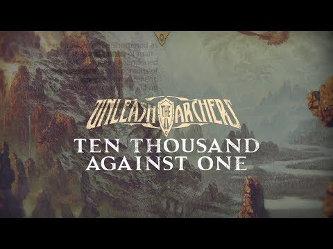 UNLEASH THE ARCHERS - Ten Thousand Against One (Official Lyric Video)   Napalm Records