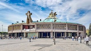 VISITING THE BASILICA OF OUR LADY OF GUADALUPE IN MEXICO CITY