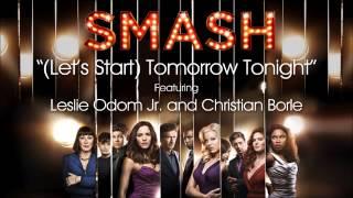 (Let's Start) Tomorrow Tonight (SMASH Cast Version) MP3