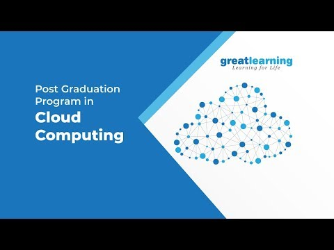 Great Lakes PG Program in Cloud Computing | Program Introduction