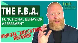 The FBA | Functional Behavior Assessment | Special Education Decoded